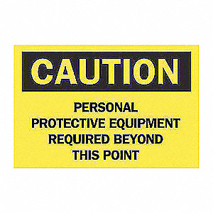 SIGN CAUTION 7X10