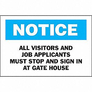 SIGN NOTICE 10X14