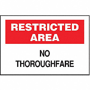 SIGN RESTRICTED AREA 7X10