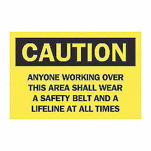 SIGN CAUTION 10X14