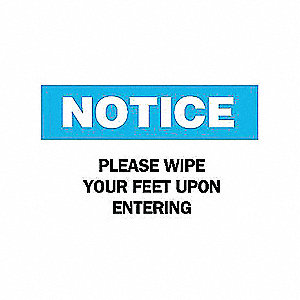 SIGN PLEASE WIPE YOUR FEET UPON ENT