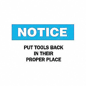 SIGN PUT TOOLS BACK IN THEIR PROPER