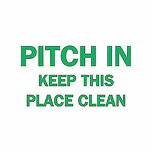 SIGN PITCH IN KEEP THIS PLACE CLEAN