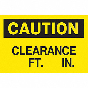 SIGN CLEARANCE FT. IN.