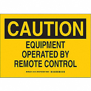 SIGN EQUIP OPERATED BY REMOTE...