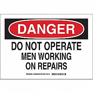 SIGN DO NOT OPERATE...REPAIRS