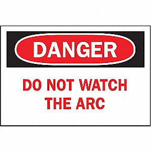 SIGN DO NOT WATCH THE ARC