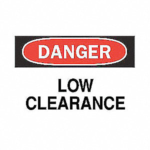 SIGN LOW CLEARANCE
