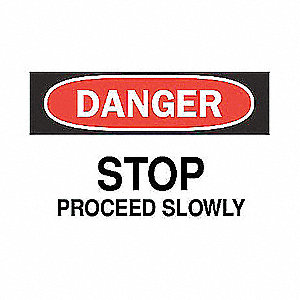 SIGN STOP PROCEED SLOWLY