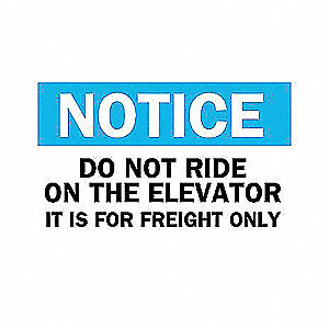 SIGN DO NOT RIDE...FREIGHT ONLY