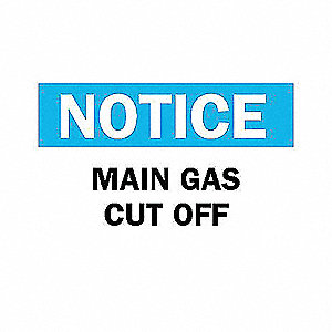 SIGN MAIN GAS CUT OFF