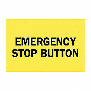 SIGN EMERGENCY STOP BUTTON