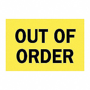 SIGN OUT OF ORDER