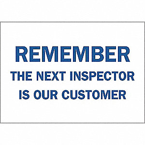 SIGN REMEMBER THE NEXT INSPECTOR...