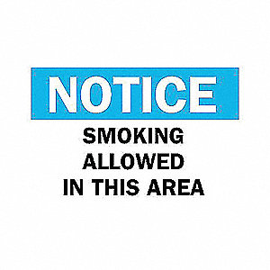 SIGN SMOKING ALLOWED IN THIS AREA