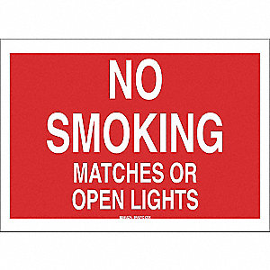 SIGN NO SMOKING MATCHES OR OPEN