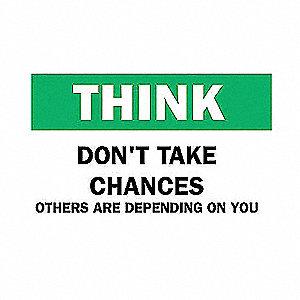 SIGN THINK 7X10
