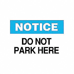 SIGN DO NOT PARK HERE
