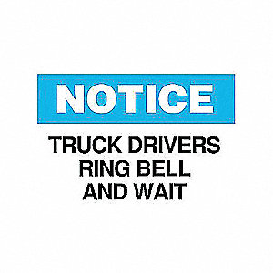 SIGN TRUCK DRIVERS RING BELL AND...