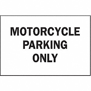 SIGN MOTORCYCLE PARKING ONLY