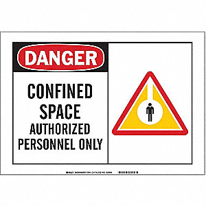 "Confined Space, Danger, Aluminum, 7"" x 10"", With Mounting Holes, Not Retroreflective"