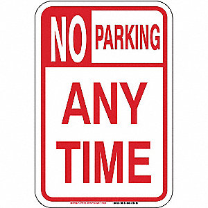"No Parking Sign,18""H,12""W,Fiberglass"