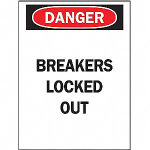 SIGN BREAKERS LOCKED OUT