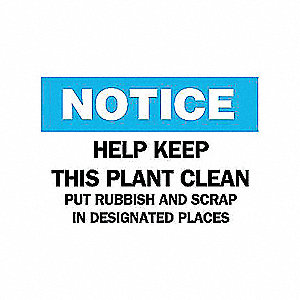 SIGN HELP KEEP THIS PLANT CLEAN...