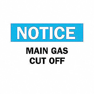 SIGN MAIN GAS CUT OFF