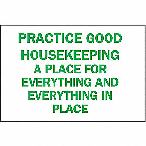 SIGN PRACTICE GOOD HOUSEKEEPING...