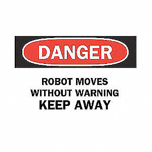 SIGN ROBOT MOVES WITHOUT WARNING..