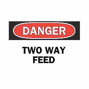 SIGN TWO WAY FEED