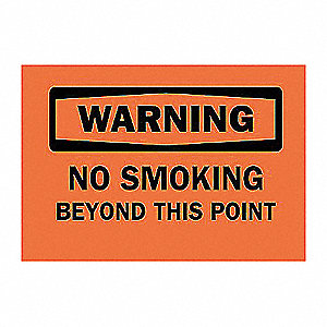 SIGN NO SMOKING BEYOND THIS POINT