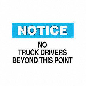 SIGN NO TRUCK DRIVE