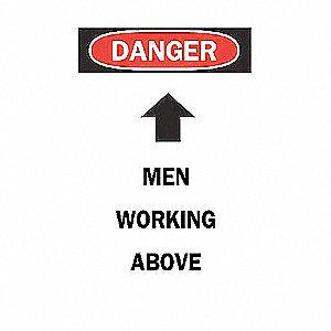 SIGN MEN WRKG ABOVE