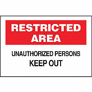 SIGN RESTRICTED AREA 10X14
