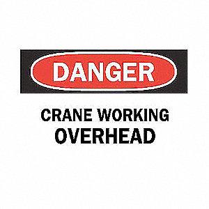 SIGN CRANE WORKING OVERHEAD