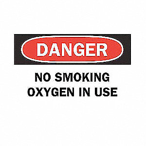 SIGN NO SMOKING OXYGEN IN USE