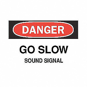 SIGN GO SLOW