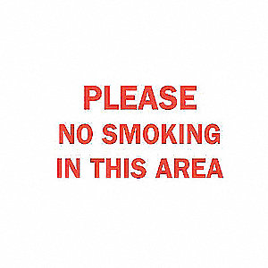 SIGN PLEASE NO SMOKING IN THIS AREA