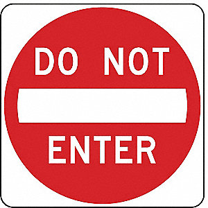 SIGN DO NOT ENTER LINE ONLY