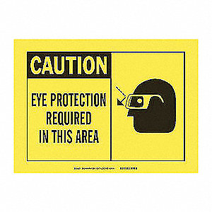 SIGN EYE PROTECTION REQ 3.5X5