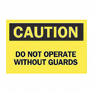 GUARDS SIGN DO NOT OPERATE