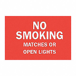 SIGN NO SMOKING MATCHES OR OPEN...