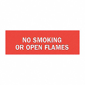 SIGN NO SMOKING OR OPEN FLAMES