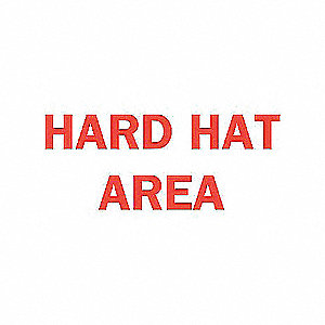 SIGN HARD HAT AREA