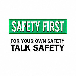 SIGN TALK SAFETY...