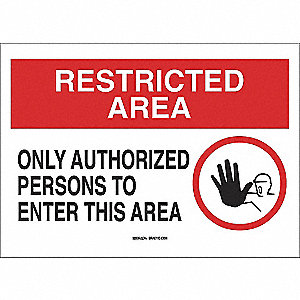 SIGN RESTRI AREA ONLY AUTH 10X14 PL