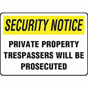 SIGN SCRTY NTC PRVT PROPERTY