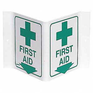 SIGN V STYLE FIRST AID 6X9